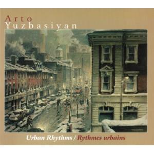 Arto Yuzbasiyan - Urban Rhythms